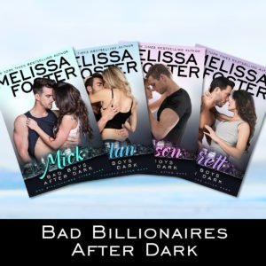 Bad Billionaires After Dark Series by Melissa Foster