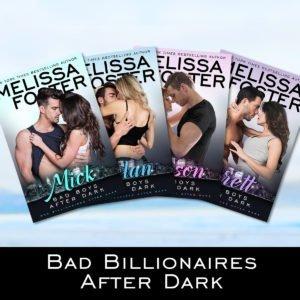 Bad Billionaires After Dark Series by Melissa Foster