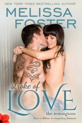 STROKE OF LOVE (Love in Bloom: The Remingtons)