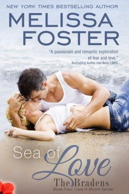 SEA OF LOVE (The Bradens, Book Four: Love in Bloom, Book #7)