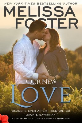 Our New Love (A Short Story) Bradens Ever After, Jack and Savannah
