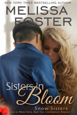 SISTERS IN BLOOM (Snow Sisters, Book Two: Love in Bloom Series #2)