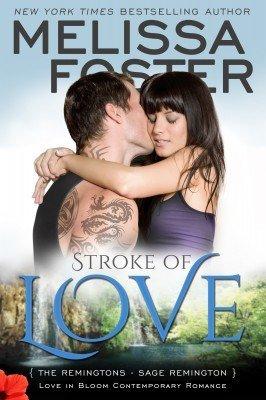 STROKE OF LOVE (Love in Bloom: The Remingtons)