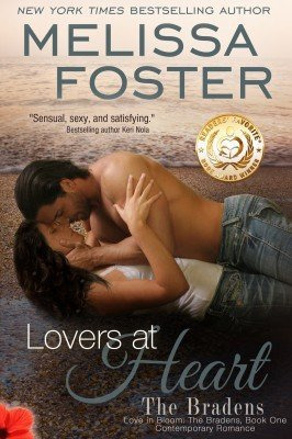 Lovers At Heart (The Bradens, Book One: Love in Bloom Series #4)