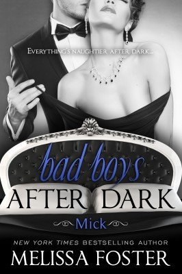 Bad Boys After Dark, Book Two (Mick Bad)