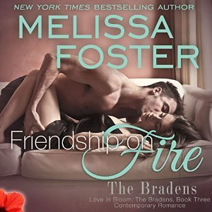 Friendship on Fire (The Bradens, Book Three) AUDIOBOOK narrated by B.J. Harrison