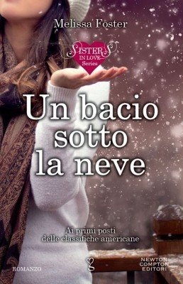 Un bacio sotto la neve (Sisters in love Vol. 1 – Italian Edition)