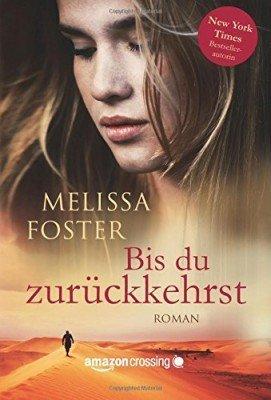 Bis du zurückkehrst (Come Back to Me – German Edition)