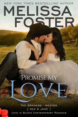 PROMISE MY LOVE (The Bradens, Novella Collection)