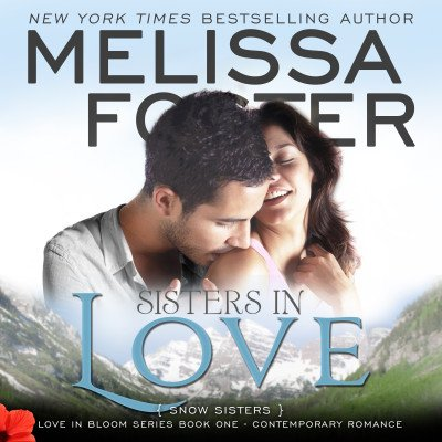 Sisters in Love (Snow Sisters, Book One) AUDIOBOOK narrated by B.J. Harrison