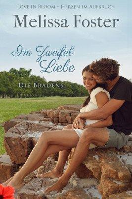 Im Zweifel Liebe (Die Bradens in Trusty, CO, Band 3)