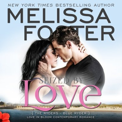 Seized by Love (The Ryders, Book One) – AUDIOBOOK