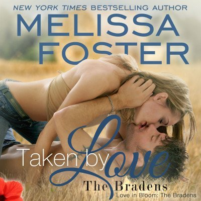 Taken by Love (The Bradens at Trusty, CO) AUDIOBOOK narrated by B.J. Harrison