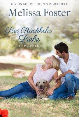 Bei Rückkehr Liebe (Die Bradens in Trusty, CO, Band 4)