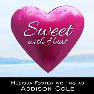 Sweet with Heat Melissa Foster Writing as Addison Cole