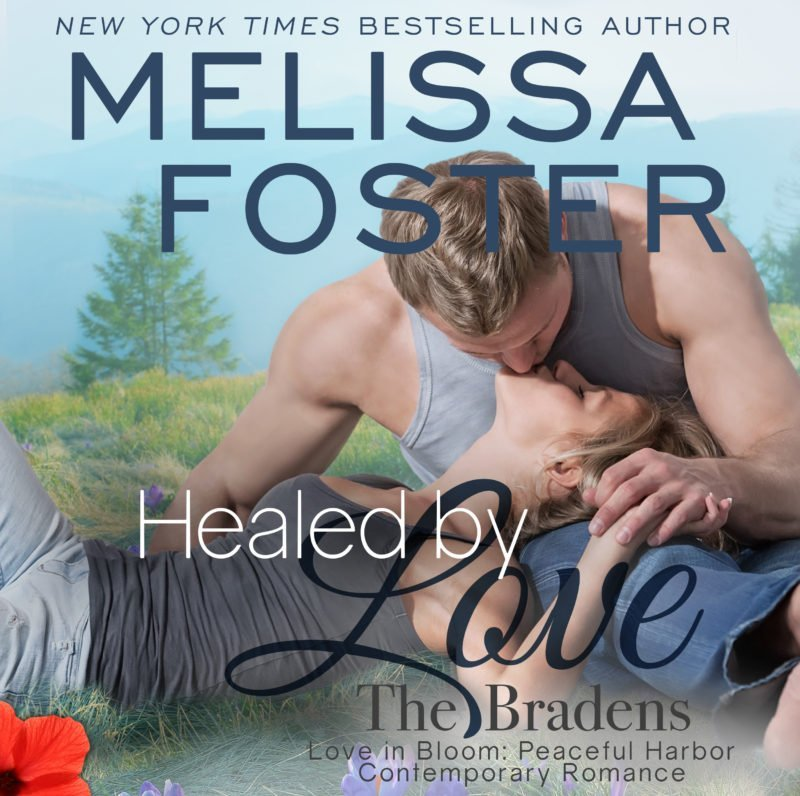 Healed by Love (The Bradens at Peaceful Harbor) AUDIOBOOK narrated by B.J. Harrison