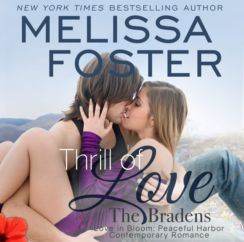 Thrill of Love (The Bradens at Peaceful Harbor) AUDIOBOOK narrated by B.J. Harrison