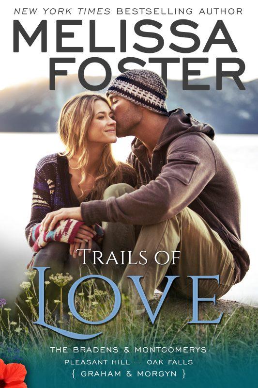 Trails of Love – The Bradens & Montgomerys (Pleasant Hill – Oak Falls)