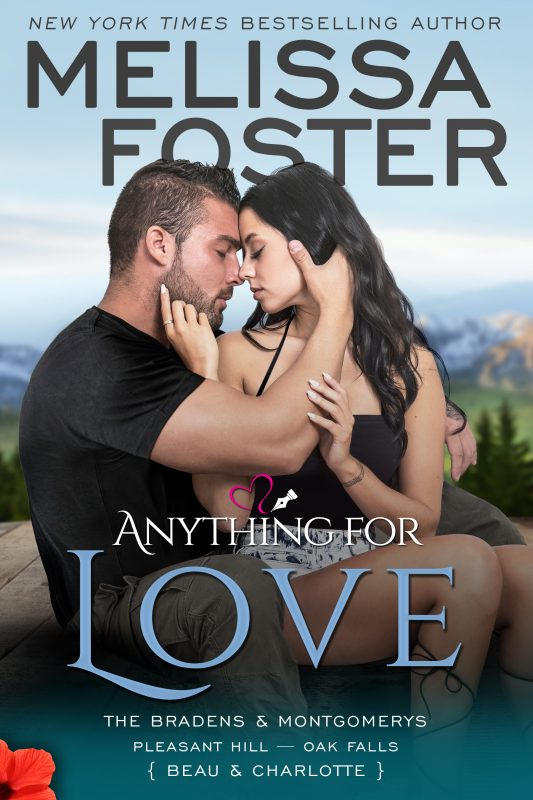 Anything for Love – The Bradens & Montgomerys (Pleasant Hill – Oak Falls)