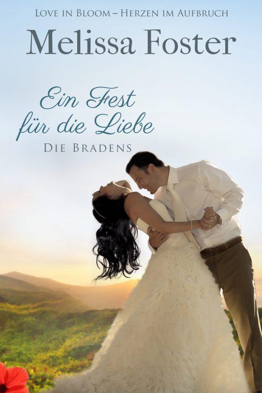 Ein Fest für die Liebe, eine Hochzeitsgeschichte (Die Bradens)