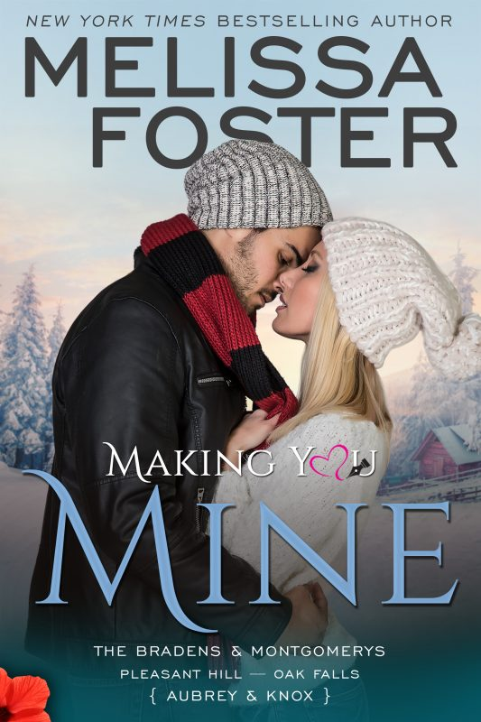 Making You Mine – The Bradens & Montgomerys (Pleasant Hill – Oak Falls)