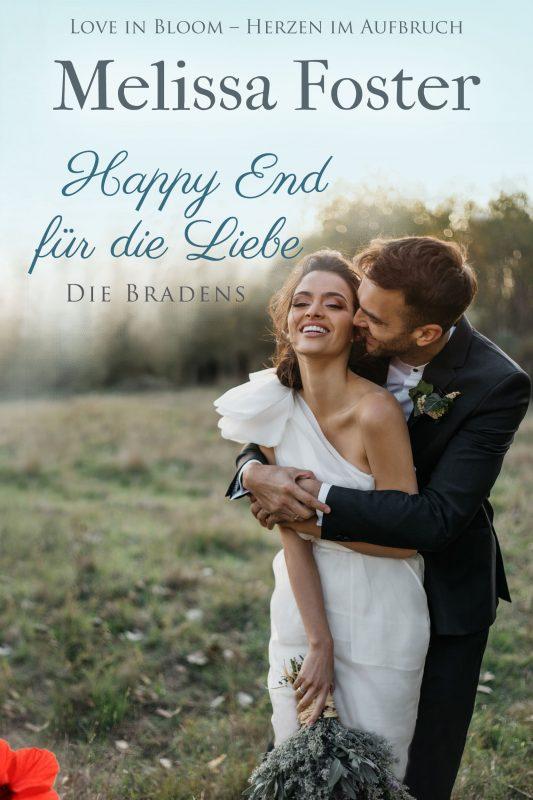 Happy End für die Liebe, eine Hochzeitsgeschichte (Die Bradens)