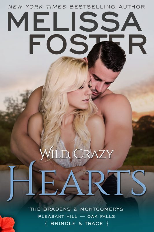Wild, Crazy Hearts – The Bradens & Montgomerys (Pleasant Hill – Oak Falls)