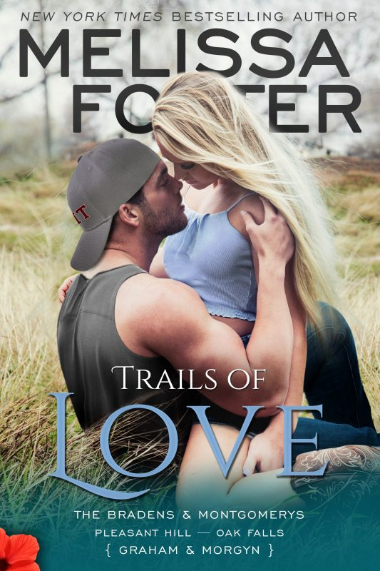 Trails of Love – The Bradens & Montgomerys (Pleasant Hill – Oak Falls)
