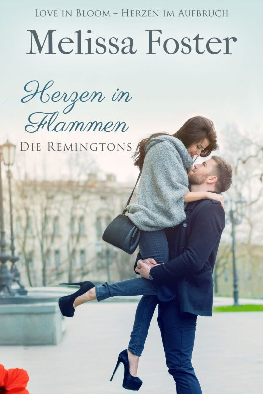 Herzen in Flammen (Die Remingtons, Band 3)
