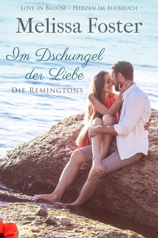 Im Dschungel der Liebe (Die Remingtons, Band 2)