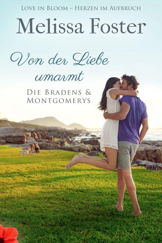 Von der Liebe umarmt (Die Bradens & Montgomerys (Pleasant Hill – Oak Falls) 1)