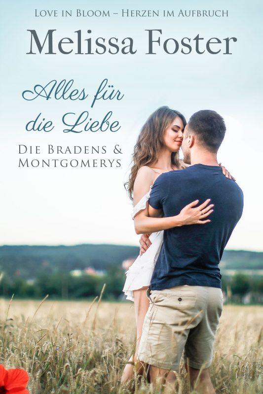 Alles für die Liebe (Die Bradens & Montgomerys (Pleasant Hill – Oak Falls) 2)