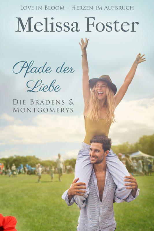 Pfade der Liebe (Die Bradens & Montgomerys (Pleasant Hill – Oak Falls) 3)