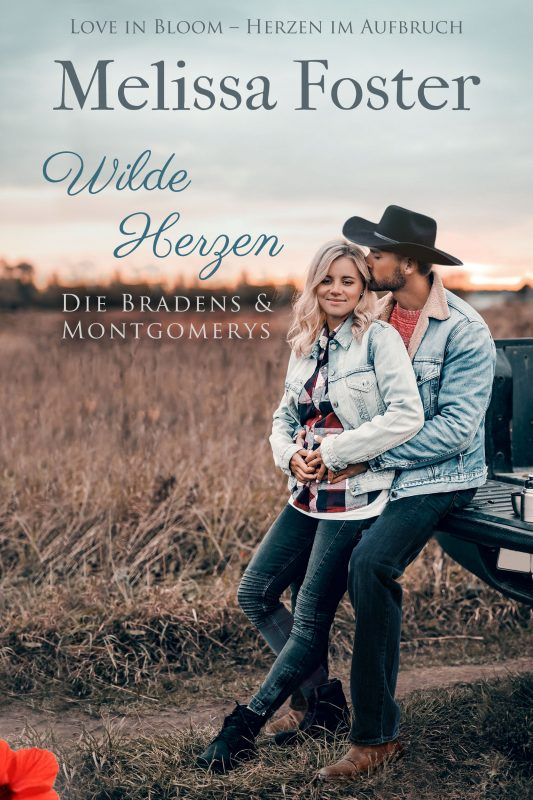 Wilde Herzen (Die Bradens & Montgomerys (Pleasant Hill – Oak Falls) 4)