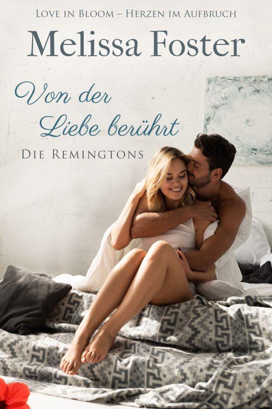 Von der Liebe berührt (Die Remingtons, Band 6)
