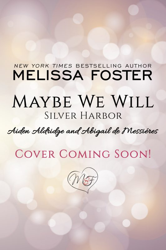 Maybe We Will (Silver Harbor)