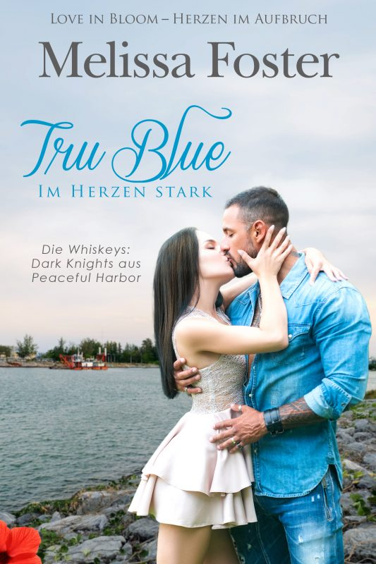 Tru Blue – Im Herzen stark (Die Whiskeys: Dark Knights aus Peaceful Harbor)