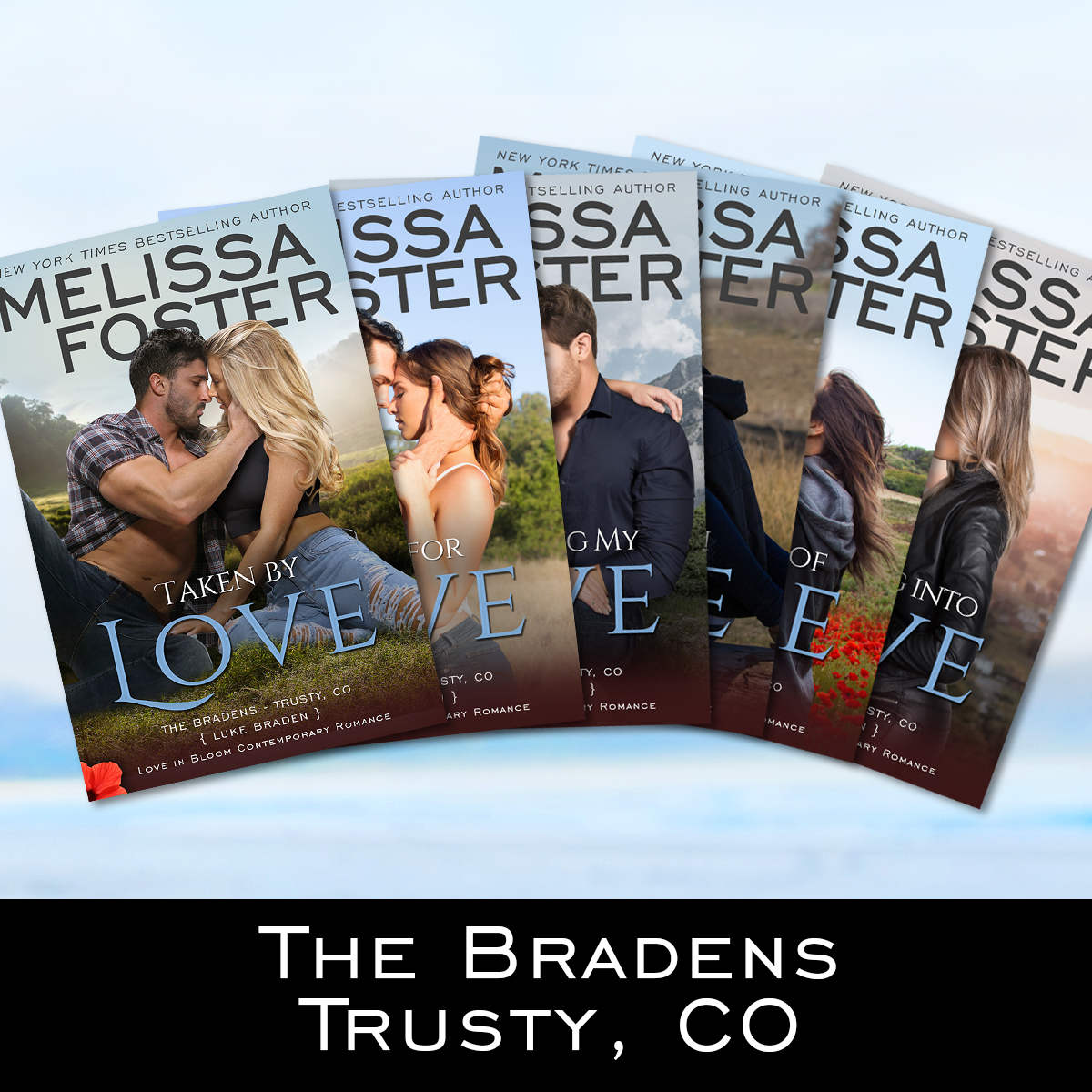 The Bradens at Trusty, Co, by Melissa Foster