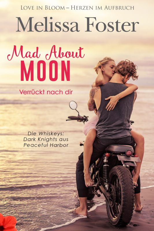 Mad About Moon – Verrückt nach dir (Die Whiskeys: Dark Knights aus Peaceful Harbor)