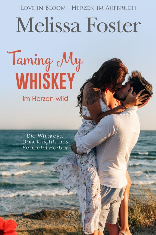 Taming My Whiskey – Im Herzen wild (Die Whiskeys: Dark Knights aus Peaceful Harbor)