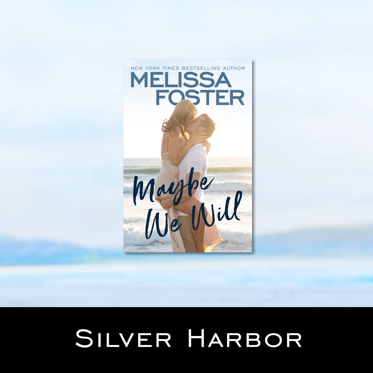 Silver Harbor series by Melissa Foster