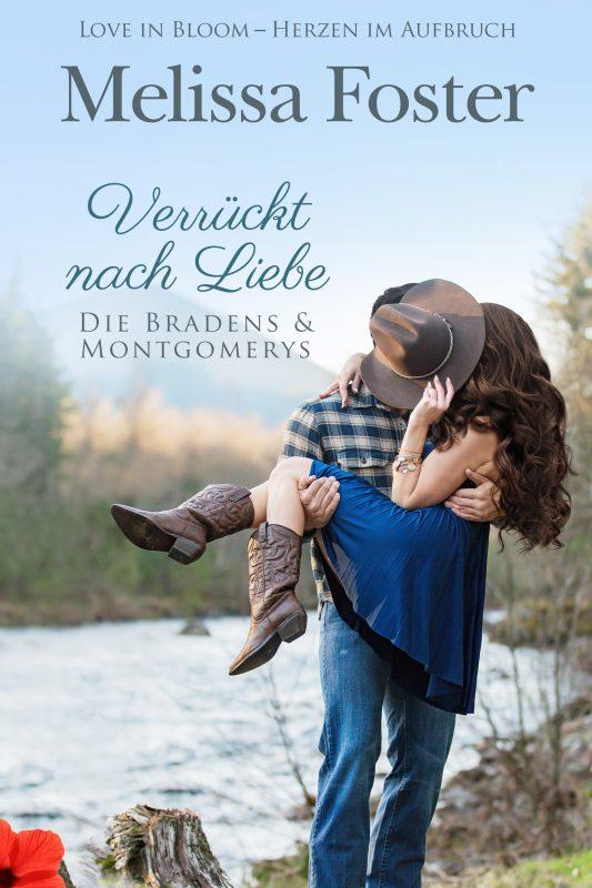 Verrückt nach Liebe (Die Bradens & Montgomerys (Pleasant Hill – Oak Falls) 7)