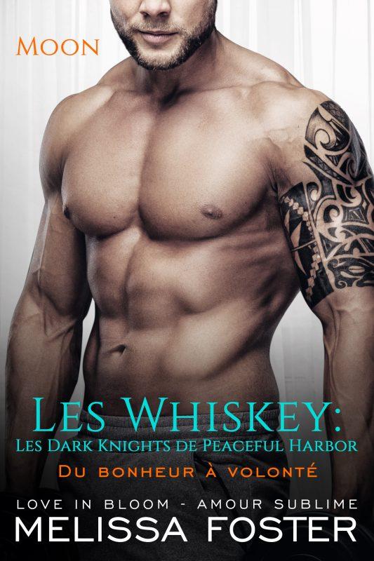 Du bonheur à volonté (Les Whiskey: Les Dark Knights de Peaceful Harbor)