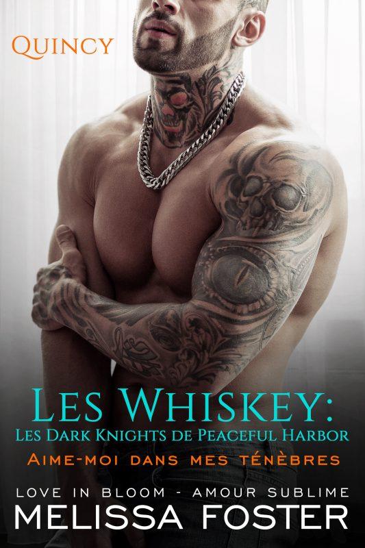 Aime-moi dans mes ténèbres (Les Whiskey: Les Dark Knights de Peaceful Harbor)