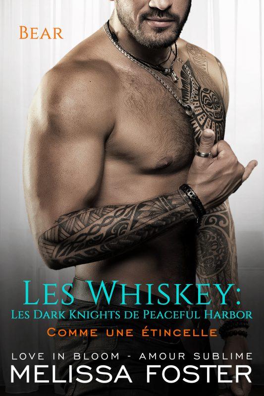 Comme une étincelle (Les Whiskey: Les Dark Knights de Peaceful Harbor)