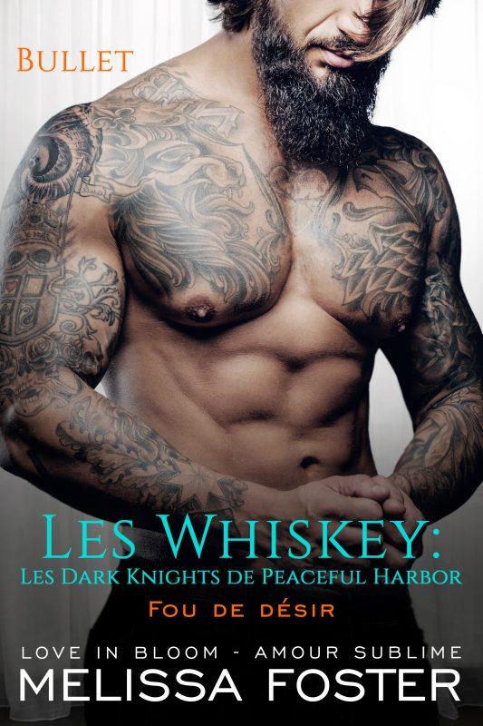 Fou de désir (Les Whiskey: Les Dark Knights de Peaceful Harbor)