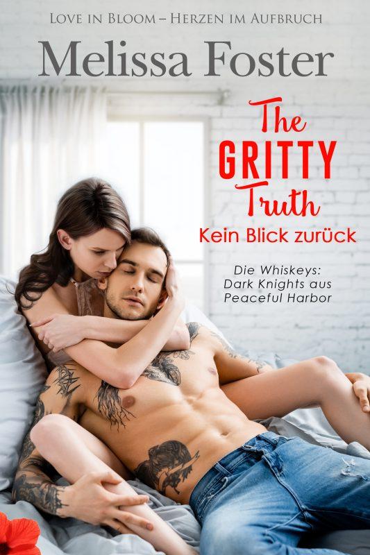 The Gritty Truth – Kein Blick zurück (Die Whiskeys: Dark Knights aus Peaceful Harbor)