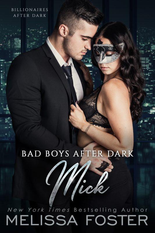 Bad Boys After Dark: Mick