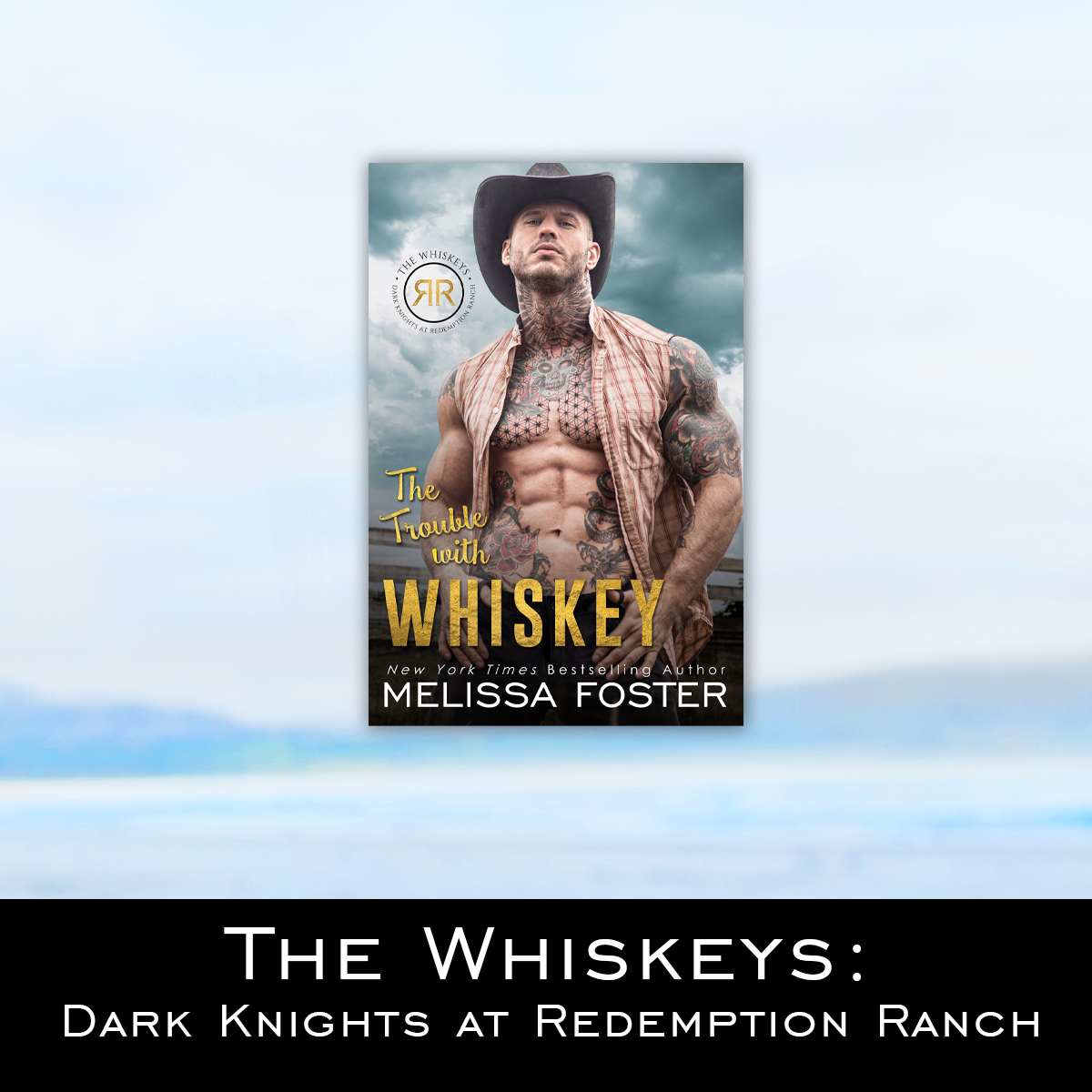 The Whiskeys: Dark Knights at Redemption Ranch by Melissa Foster