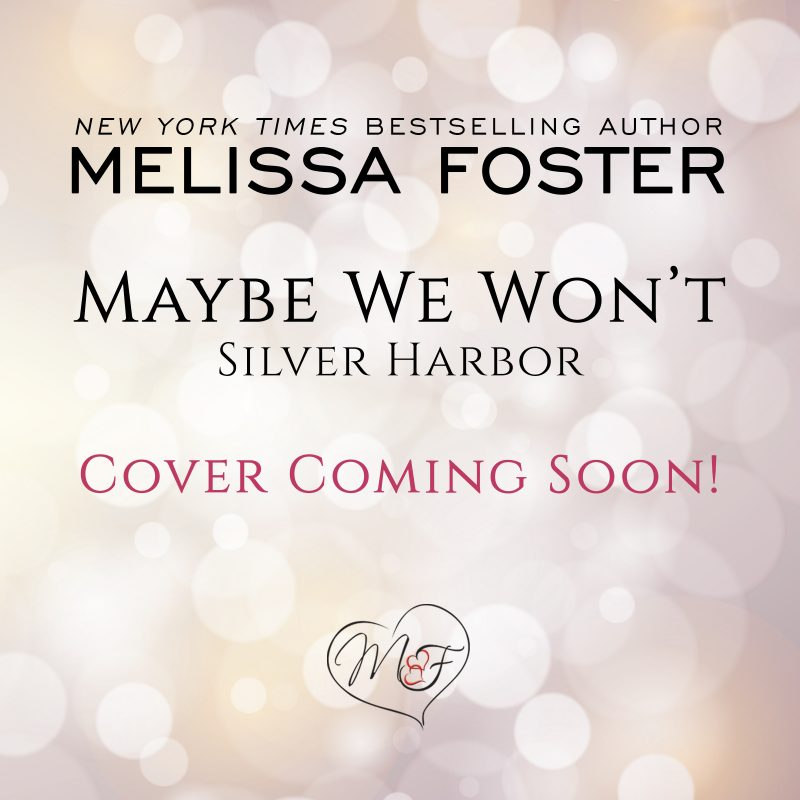 Maybe We Won't (Silver Harbor) AUDIOBOOK